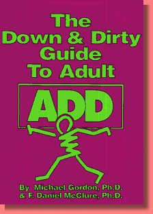 Here's a book about Adult ADD that is immensely entertaining, informative, ...